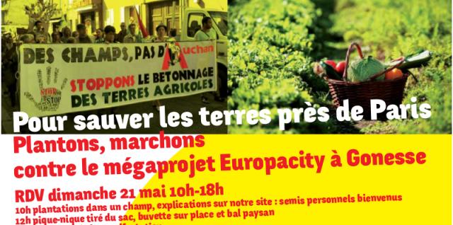 Dimanche 21 mai 2017 : Pour sauver les terres près de Paris, plantons, marchons contre le mégaprojet Europacity à Gonesse